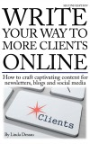 Write Your Way to More Clients Online, Second Edition book cover - 160