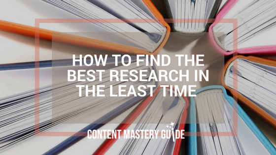 How to Find the Best Research in the Least Time to Boost Your Blog's Credibility