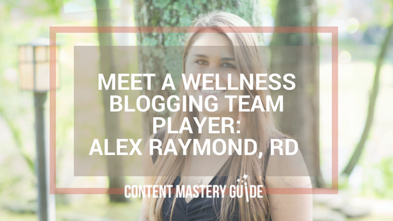 Meet a Wellness Blogging Team Player – Alex Raymond from Empowered Eating
